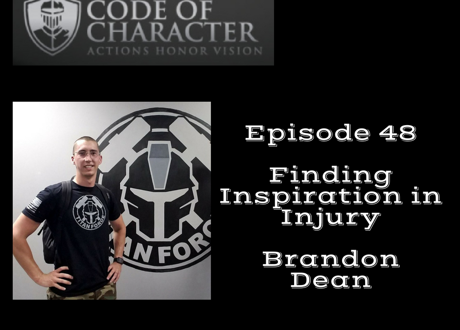 048:  Finding Inspiration in Injury | Brandon Dean