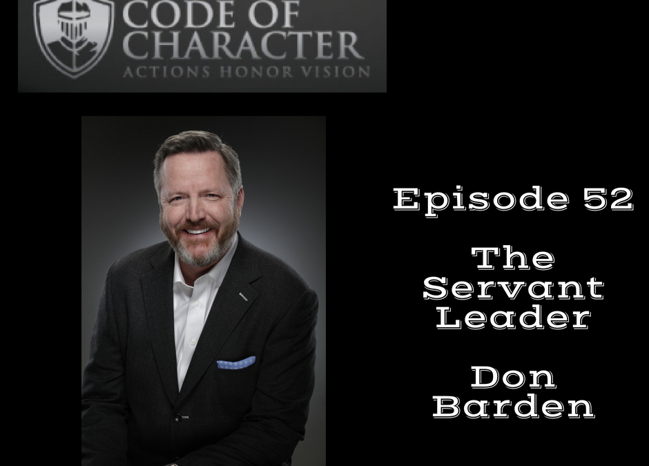 052: The Perfect Plan and the Servant Leader | Don Barden