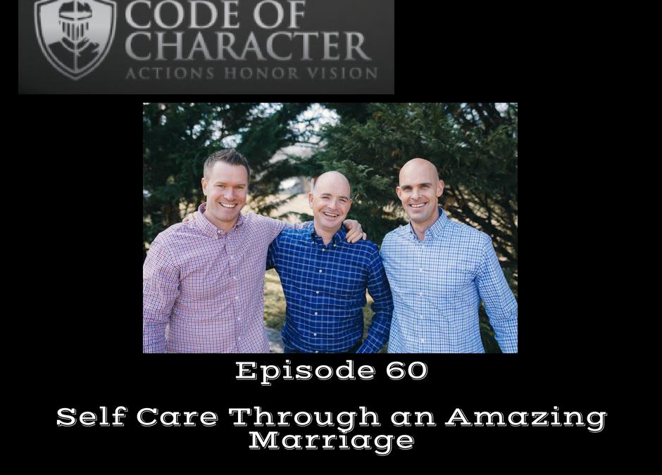 060: Self-Care Through a Healthy Marriage | Entrepreneurial Family Man