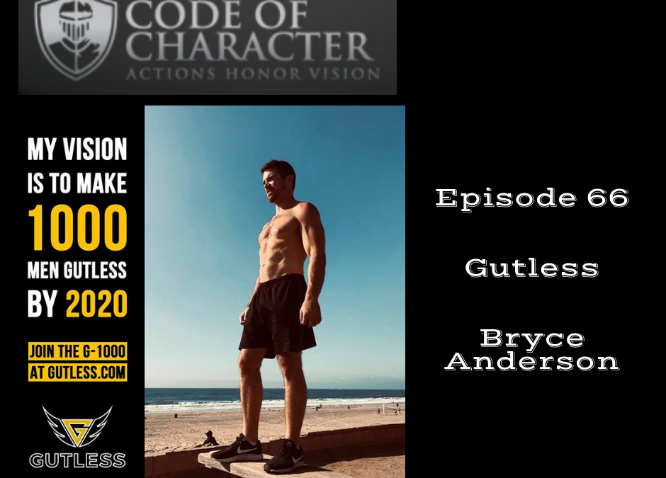 066: Gutless | Bryce Anderson