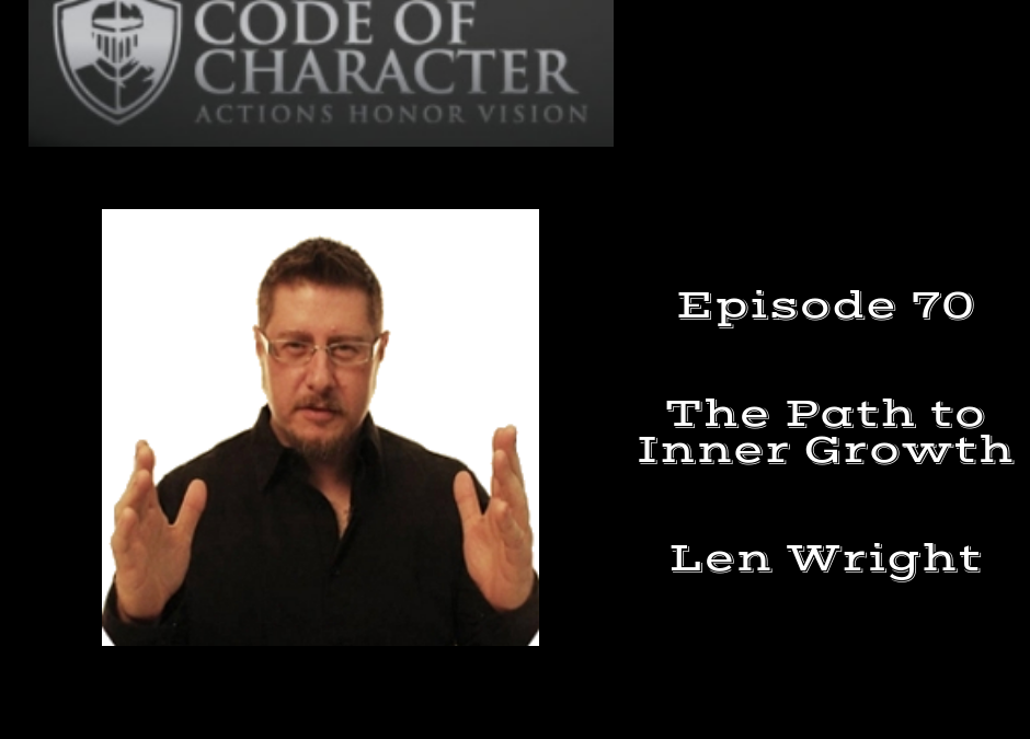 070: The Path to Inner Growth | Len Wright